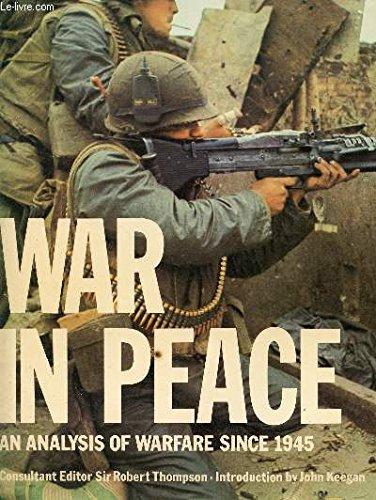 9780856133411: War in Peace: An Analysis of Warfare Since 1945