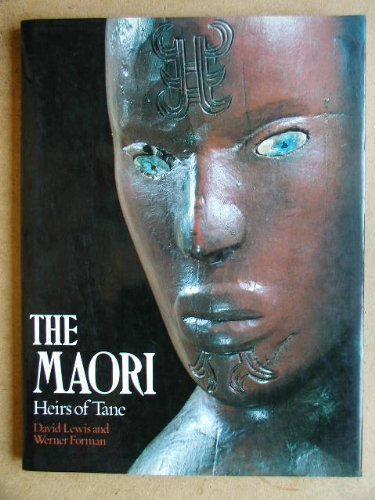 9780856133435: The Maori: Heirs of Tane (Echoes of the ancient world)