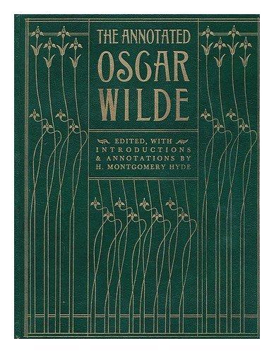 9780856133466: Annotated Oscar Wilde