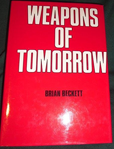 9780856133473: Weapons of Tomorrow