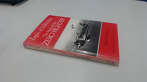 9780856133978: Eagles of Mitsubishi: The Story of the Zero Fighter
