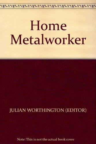 9780856134166: Home Metalworker
