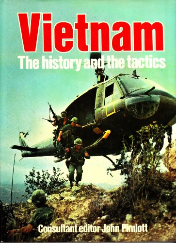 9780856134715: Vietnam: The History and the Tactics