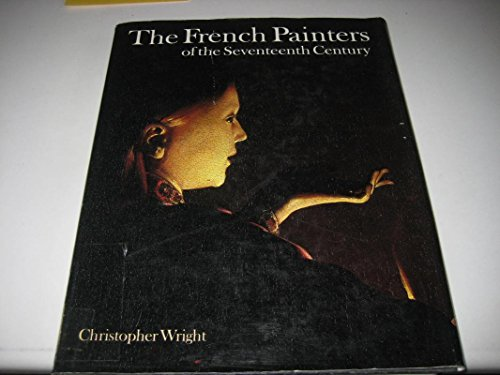 9780856134883: French Painters of the Seventeenth Century