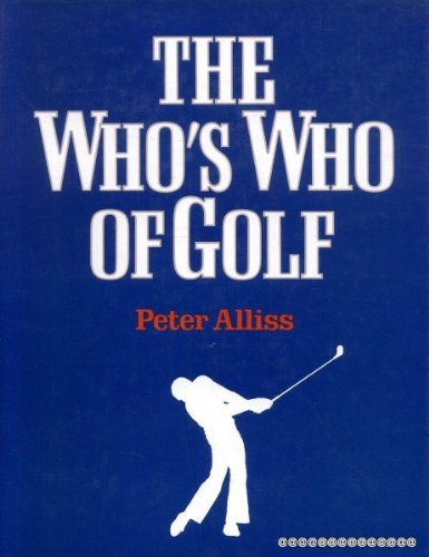The Who's Who of Golf: Alliss, Peter