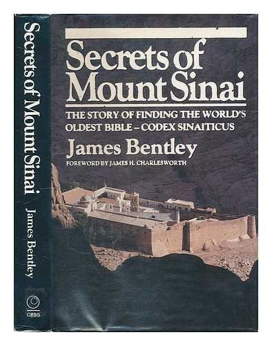 Secrets of Mount Sinai: Story of the Codex Sinaiticus (0856135283) by James Bentley