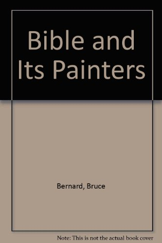 9780856135507: Bible and Its Painters