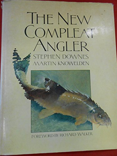 9780856135538: New Complete Angler