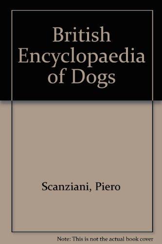 9780856135750: British Encyclopaedia of Dogs