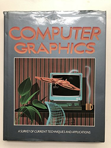 9780856135941: Computer Graphics: Computer-generated Images in Graphics, Film and Art