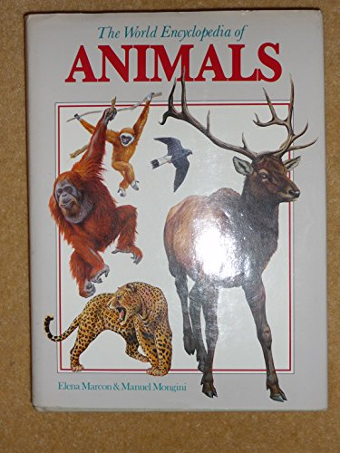 9780856136443: World Encyclopaedia of Animals: From Protozoa to Mammals