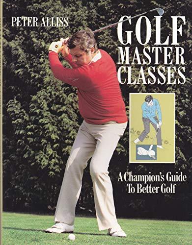Golf Masterclasses: Alliss, Peter