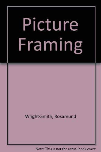 9780856137167: Picture Framing