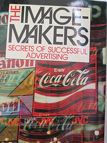 9780856138263: Image Makers: Secrets of Successful Advertising