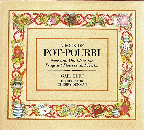 9780856138645: Pot Pourri: New and Old Ideas for Fragrant Flowers