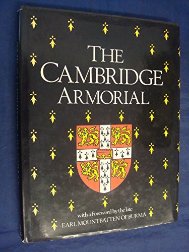 The Cambridge Armorial (SCARCE HARDBACK FIRST EDITION, FIRST PRINTING SIGNED BY ONE OF THE AUTHOR...