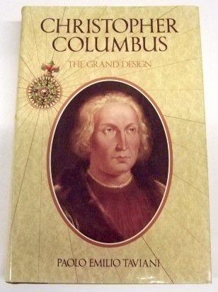 Christopher Columbus: The Grand Design: Taviani, Paolo Emilio