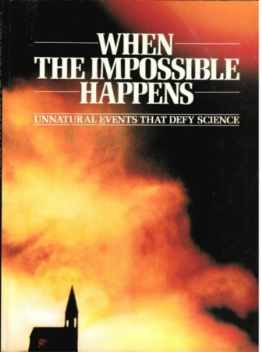 When the Impossible Happens: Unnatural Events That: Peter Brookesmith, Editor