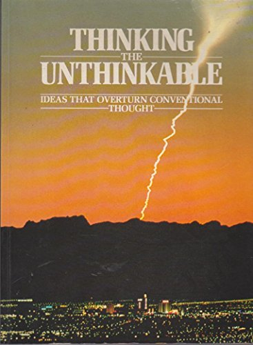 Thinking the Unthinkable: Ideas Which Have Upset Conventional Thought (The Unexplained) (9780856139796) by Brookesmith, Peter