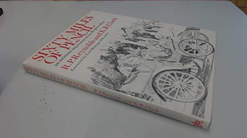 SIXTY MILES OF PENCIL: REYNOLDS R.P CLARK K.R
