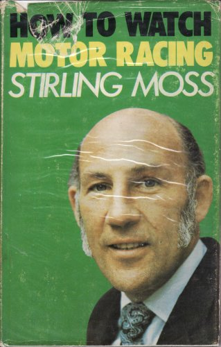 How to Watch Motor Racing: Moss, Stirling