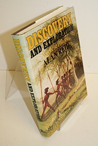 Discovery and Exploration: A Concise History: Reid, Alan