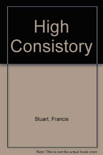 The High Consistory: Francis Stuart