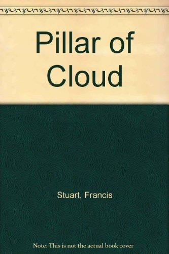 The Pillar Of Cloud.: Stuart, Francis.