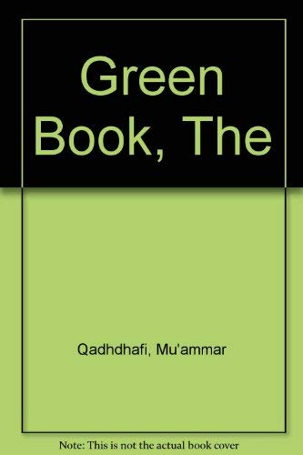 The solution of the problem of democracy: The authority of the people (His The green book ; pt. 1) (9780856164101) by Qaddafi, Muammar