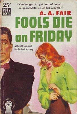 Fools Die on Friday: Fair, A A