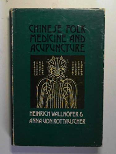9780856173295: Chinese folk medicine and acupuncture