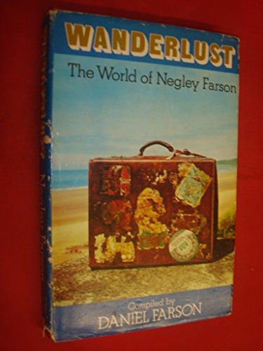 9780856174605: Wanderlust: The World of Negley Farson