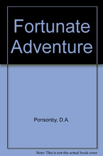 The Fortunate Adventure: D A Ponsonby