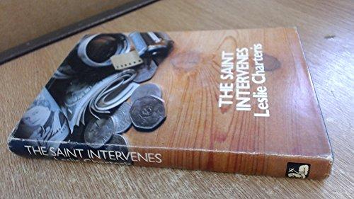 The Saint Intervenes: Leslie Charteris