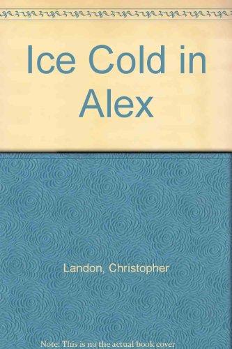9780856177200: Ice Cold in Alex