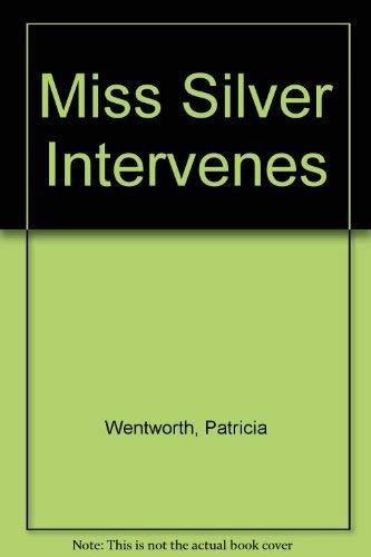 9780856177422: Miss Silver Intervenes