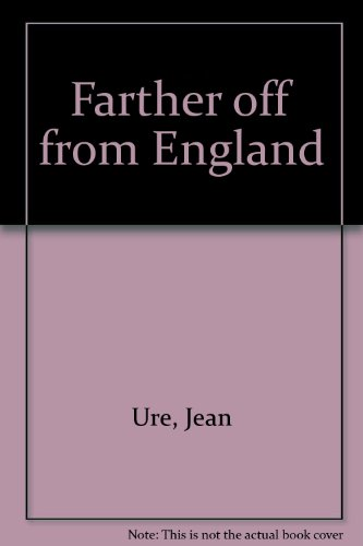 The Farther Off from England: Ure, Jean