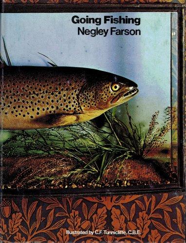 Going Fishing: Farson, Negley