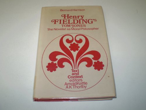 9780856210440: Henry Fielding's Tom Jones: The Novelist As Moral Philosopher (Text and Context)
