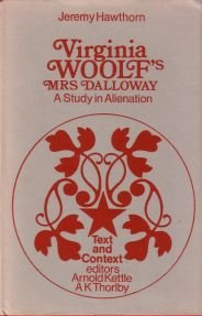 9780856210464: Virginia Woolf's Mrs.Dalloway: A Study in Alienation (Text & Context)