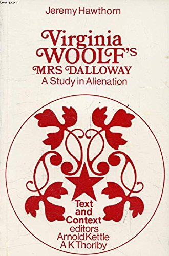 9780856210471: Virginia Woolf's Mrs. Dalloway: A study in alienation (Text and context)