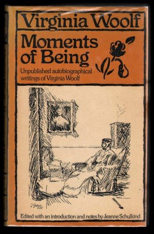9780856210501: Moments of Being: Unpublished Autobiographical Writings