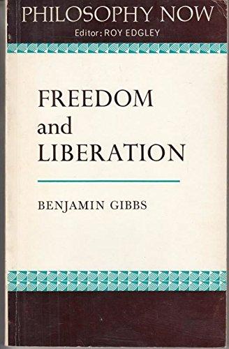 Freedom and Liberation: Gibbs Benjamin