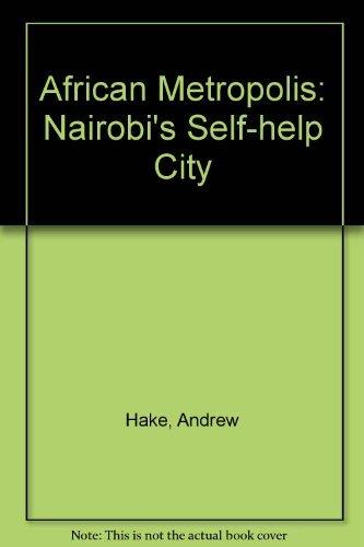 9780856210662: African Metropolis: Nairobi's self-help city