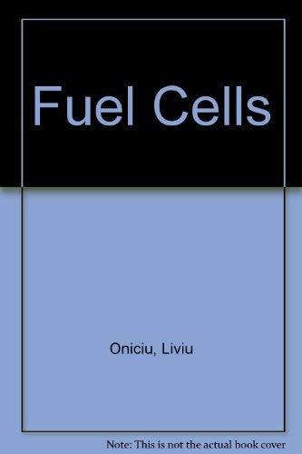 Fuel Cells: Oniciu, Liviu