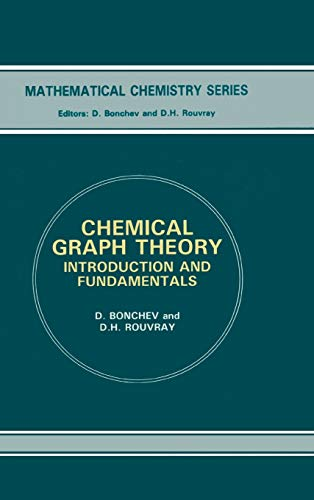 9780856264542: Chemical Graph Theory: Introduction and Fundamentals (Mathematical Chemistry, Vol 1)