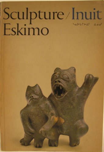9780856280030: Sculpture: Inuit Eskimo