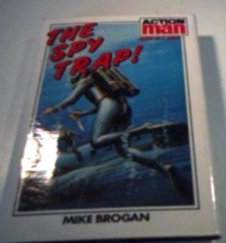 9780856280672: Spy-trap! (Action man / Mike Brogan)