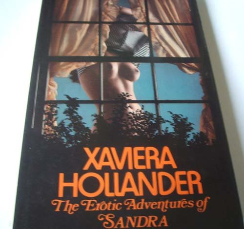 THE EROTIC ADVENTURES OF SANDRA.: Hollander, Xaviera. (Translated by Anthea Bell).