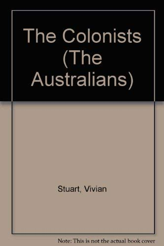 9780856281266: The Colonists (The Australians)